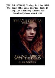 (OFF THE RECORD) Trying To Live With The Dead (The Veil Diaries Book 1) (English Edition) {eBook PDF Download|ebook eBook PDF
