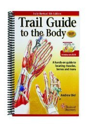 Best [PDF] Trail Guide to the Body: A hands-on guide to locating muscles, bones and more (Fourth Edition) by Andrew R. Biel EPUB Free Trial