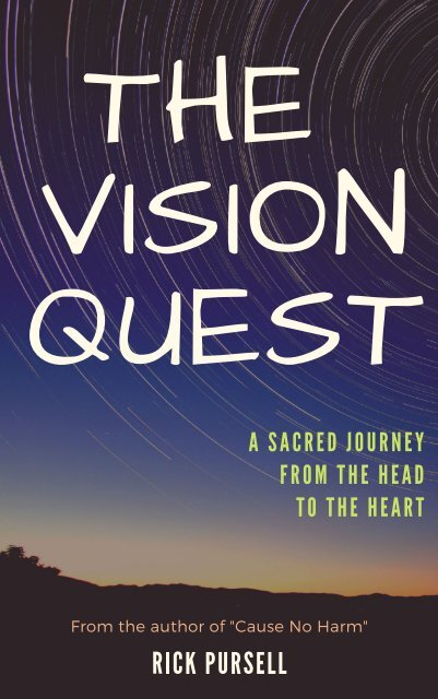 The Vision Quest