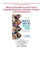 READ PDF Online PDF What Is It about Me You Can't Teach?: Culturally Responsive Instruction in Deeper Learning Classrooms PDF eBook