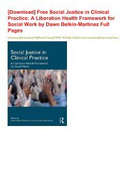 [Download] Free Social Justice in Clinical Practice: A Liberation Health Framework for Social Work by Dawn Belkin-Martinez Full Pages
