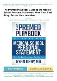 [Download] Free The Premed Playbook: Guide to the Medical School Personal Statement: Write Your Best Story. Secure Your Interview. by Ryan Gray pDf books