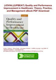 (JOVIAL)(UPBEAT) Quality and Performance Improvement in Healthcare: Theory, Practice, and Management eBook PDF Download