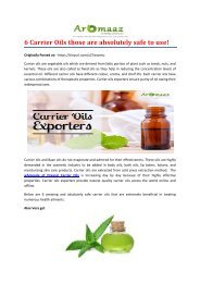 6 Carrier Oils those are absolutely safe to use!!