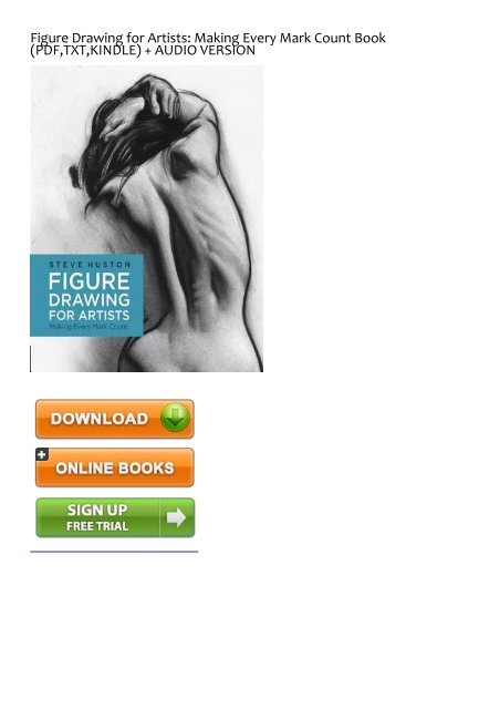 figure drawing for artists making every mark count free download