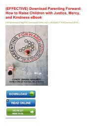 (EFFECTIVE) Download Parenting Forward: How to Raise Children with Justice, Mercy, and Kindness eBook