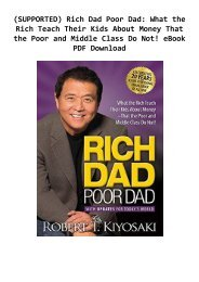 (SUPPORTED) Rich Dad Poor Dad: What the Rich Teach Their Kids About Money That the Poor and Middle Class Do Not! eBook PDF Download