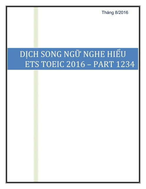 DỊCH SONG NGỮ NGHE HIỂU ETS TOEIC 2016 - PART 1234