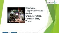 Global Hardware Support Services Market Characteristics, Forecast Size, Trends