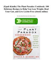 (Epub Kindle) The Plant Paradox Cookbook 100 Delicious Recipes to Help You Lose Weight  Heal Your Gut  and Live Lectin-Free (ebook online)