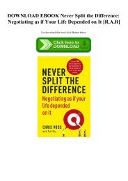 DOWNLOAD EBOOK Never Split the Difference Negotiating as if Your Life Depended on It [R.A.R]