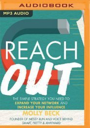 [READ] Reach Out: The Simple Strategy You Need to Expand Your Network and Increase Your Influence by Molly  Beck [Read] online