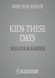 E-book download Kids These Days: Human Capital and the Making of Millennials by Malcolm   Harris Download file