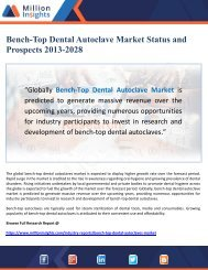 Bench-Top Dental Autoclave Market Status and Prospects 2013-2028