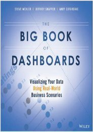FREE~DOWNLOAD The Big Book of Dashboards: Visualizing Your Data Using Real-World Business Scenarios by Steve Wexler TXT