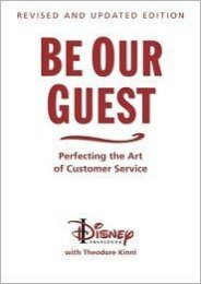 Download-Pdf-Be-Our-Guest-Perfecting-the-Art-of-Customer-Service-by-Walt-Disney-Company-Read-online