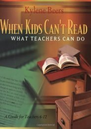 Download [PDF] When Kids Can't Read-What Teachers Can Do: A Guide for Teachers 6-12 by Kylene Beers PDF File