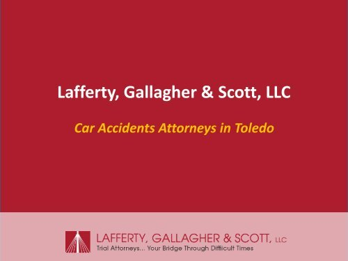 The Most Experienced Car Accidents Attorneys in Toledo - lgslaw.net