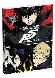 (RELIABLE) The Art of Persona 5 eBook PDF Download