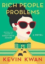 (DEFINITELY) Rich People Problems (Crazy Rich Asians, #3) eBook PDF Download