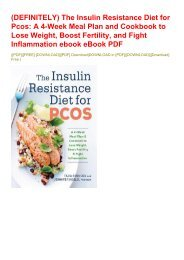 (DEFINITELY) The Insulin Resistance Diet for Pcos: A 4-Week Meal Plan and Cookbook to Lose Weight, Boost Fertility, and Fight Inflammation ebook eBook PDF