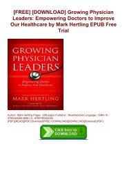 [FREE] [DOWNLOAD] Growing Physician Leaders: Empowering Doctors to Improve Our Healthcare by Mark Hertling EPUB Free Trial