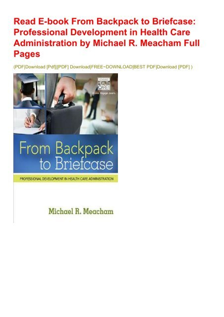 Read E-book From Backpack to Briefcase: Professional