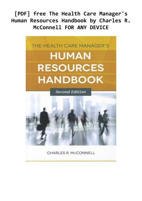 Pdf Free The Health Care Manager S Human Resources Handbook By Charles R Mcconnell For Any Device