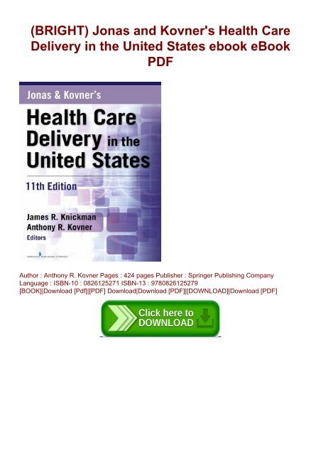 BRIGHT) Jonas and Kovner's Health Care Delivery in the