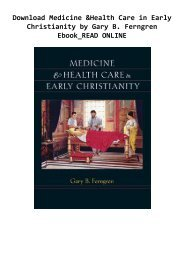 Download Medicine & Health Care in Early Christianity by Gary B. Ferngren Ebook_READ ONLINE