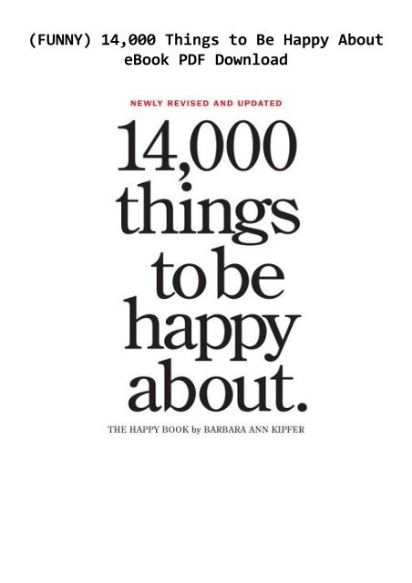 FUNNY) 14,000 Things to Be Happy About eBook PDF Download