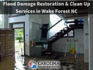 Flood Damage Restoration & Clean Up Services in Wake Forest NC