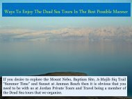 Ways To Enjoy The Dead Sea Tours In The Best Possible Manner