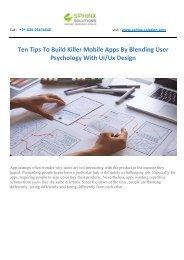 Ten Tips To Build Killer Mobile Apps By Blending User Psychology With UiUx Design