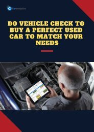 Do vehicle check to buy a perfect used car to match your needs