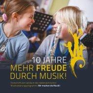 Wir machen die Musik! - Festschrift zum 10-jährigen Jubiläum