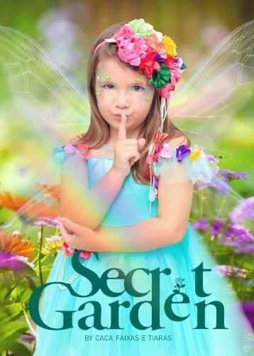 Catálogo Secret Garden - Caca Faixas e Tiaras