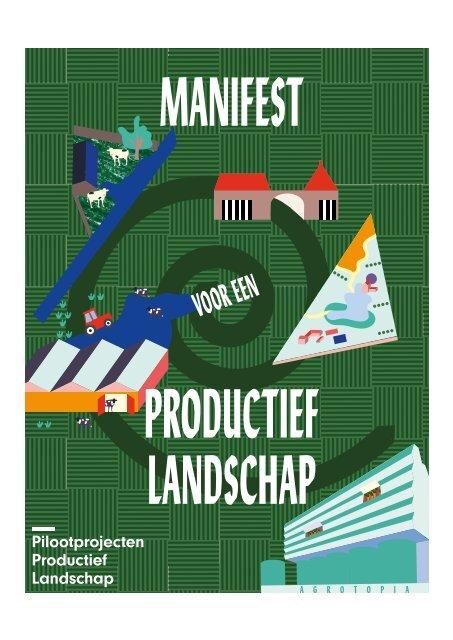 MANIFEST voor een Productief Landschap