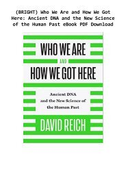 (BRIGHT) Who We Are and How We Got Here: Ancient DNA and the New Science of the Human Past eBook PDF Download