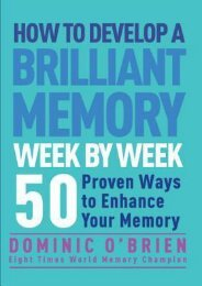 PDF DOWNLOAD Read Online How to Develop a Brilliant Memory Week by Week: 52 Proven Ways to Enhance Your Memory Skills {PDF Full|Online Book|PDF eBook|Full PDF|eBook