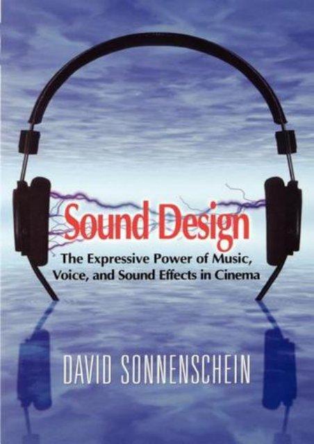 DOWNLOAD PDF Free eBook Sound Design: The Expressive Power