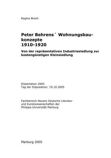 Peter Behrens´ Wohnungsbau- konzepte 1910-1920 - Philipps ...