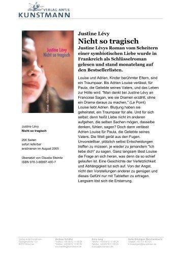 Justine Lévy Nicht so tragisch - Verlag Antje Kunstmann GmbH