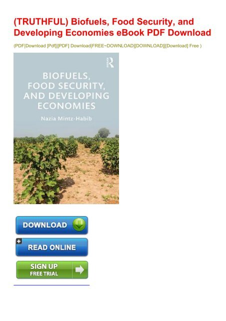 TRUTHFUL) Biofuels, Food Security, and Developing Economies