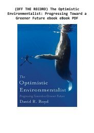 (OFF THE RECORD) The Optimistic Environmentalist: Progressing Toward a Greener Future ebook eBook PDF