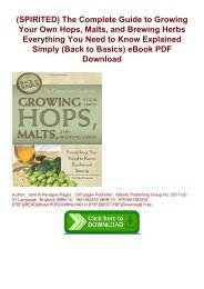 (SPIRITED) The Complete Guide to Growing Your Own Hops, Malts, and Brewing Herbs  Everything You Need to Know Explained Simply (Back to Basics) eBook PDF Download