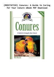 (MEDITATIVE) Conures: A Guide to Caring for Your Conure eBook PDF Download