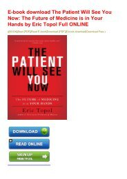 E-book download The Patient Will See You Now: The Future of Medicine is in Your Hands by Eric Topol Full ONLINE