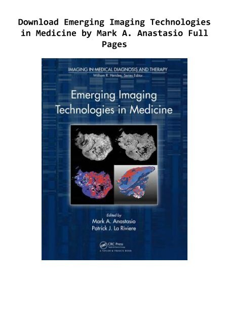 Download Emerging Imaging Technologies in Medicine by Mark A. Anastasio Full Pages