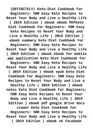 -DEFINITELY-Keto-Diet-Cookbook-For-Beginners-500-Easy-Keto-Recipes-to-Reset-Your-Body-and-Live-a-Healthy-Life--2019-Edition--ebook-eBook-PDFKeto-